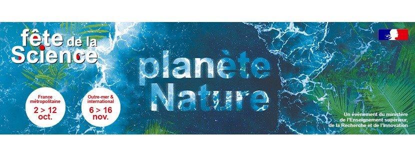 """La fête de la  Science 2020 """"Planète Nature"""""""